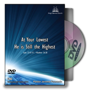 At Your Lowest He IS Till The Highest (DVD)