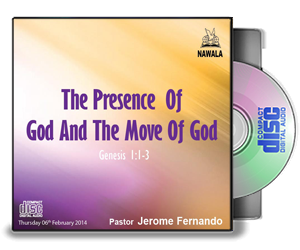 The Presence Of God And The Move Of God
