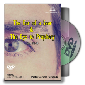The Ear of the Seer and the eye to prophecy (DVD)