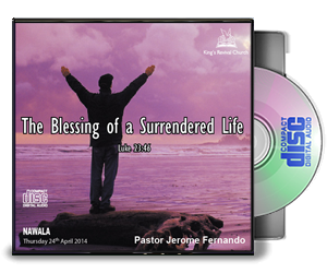 The Blessing Of A Surrendered Life