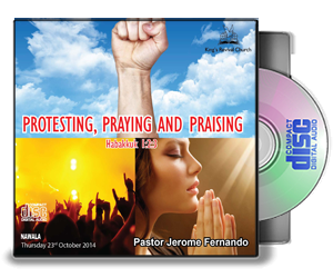 Protesting Praying and Praising