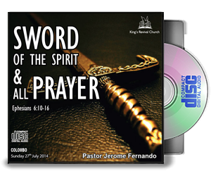 Sword of the spirit & all prayers