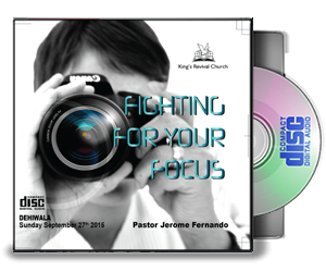Fighting For Your Focus - Pastor Jerome