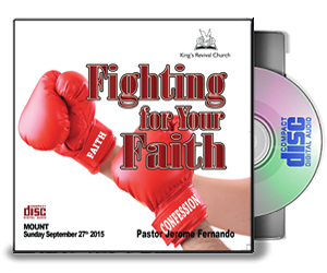 Fighting For Your Faith - Pastor Jerome