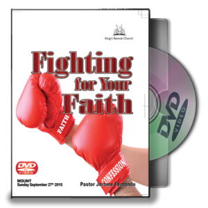 Fighting For Your Faith - Pastor Jerome (DVD)
