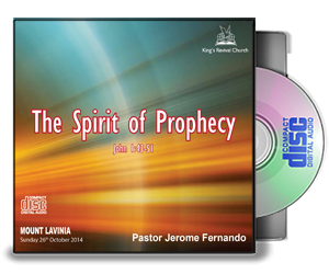 The Spirit of Prophecy - Pastor Jerome