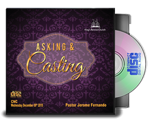 ASKING & CASTING - By Pastor Jerome