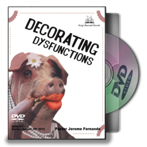 Decorating Dysfunctions - Pastor Jerome