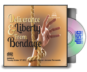 Deliverance & Liberty From Bondage