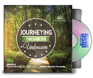 Journeying Through The Unknown - Pastor Jerome
