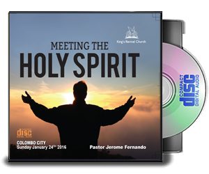 MEETING THE HOLY SPIRIT -By Pastor Jerome