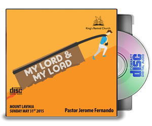 My LORD & My Load - Pastor Jerome