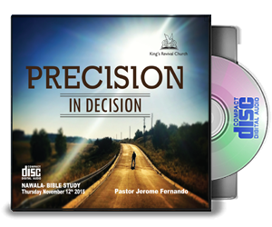 Precision In Decision By Pastor Jerome