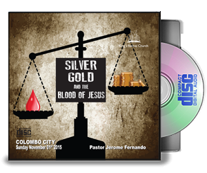 Silver, Gold And The Blood Of Jesus