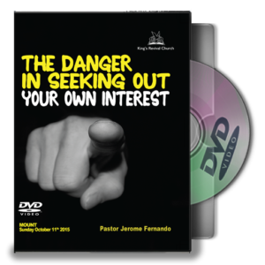 The Danger In Seeking Out Your Own Interest