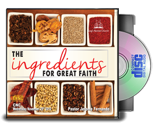 THE INGREDIENTS FOR GREAT FAITH