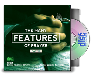 The Many Features Of Prayer - Part II