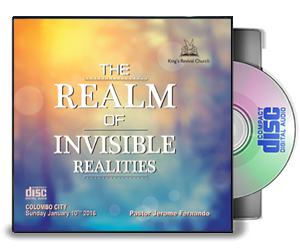 THE REALM OF INVISIBLE REALITIES