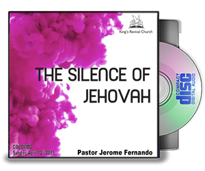 THE SILENCE OF JEHOVAH