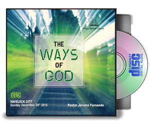 The Ways Of God - Pastor Jerome
