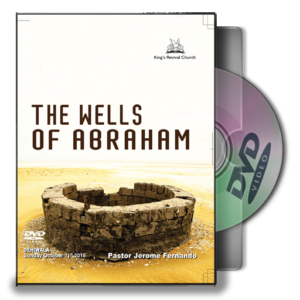 The Wells Of Abraham - Pastor Jerome