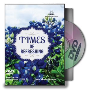 Times Of Refreshing - Pastor Jerome