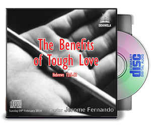 The Benefits Of Tough Love