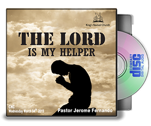 The Lord Is My Helper - Pastor Jerome